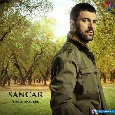 engin akyurek play the role of sancar sefirin kizi