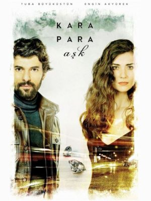 kara para ask with engin and tuba available on netflix